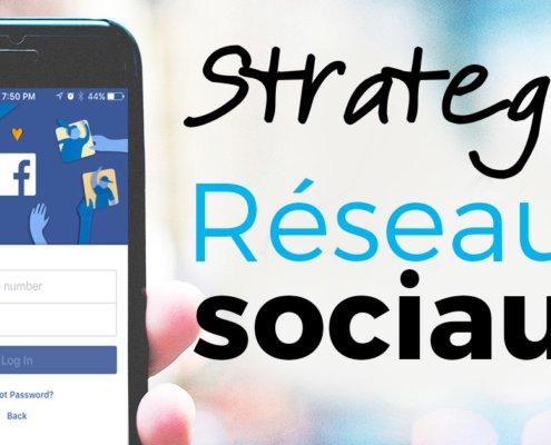 stratégie sur les réseaux sociaux